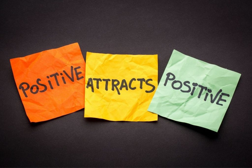 law of attraction 2 - positive attracts positive